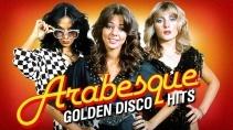 Арабески - Золотые дискотечные хиты / Arabesque - Golden Disco Hits